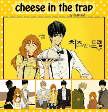 Cheese in the trap Seasons 1-2-3_zpsw9stjap8